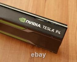 NVIDIA Tesla P4 8GB GDDR5 PCI-E 3.0 x16 GPU Server Graphics Accelerator CUDA